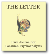 Irish Journal for Lacanian Psychoanalysis